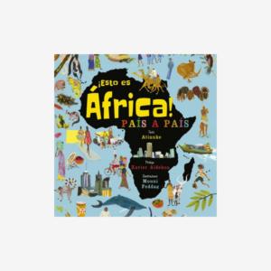 ¡Esto es África! País a país - Libro infantil sobre África