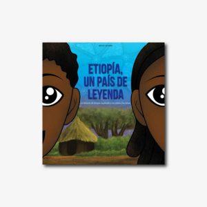 Etiopía, un país de Leyenda - Cuento africano con valores