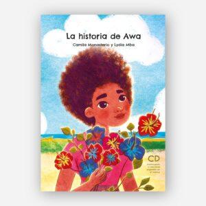 La historia de Awa - Audiocuento para educar en la diversidad - portada