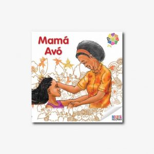 Mamá Avó - Cuento afrocolombiano con valores (pdf)