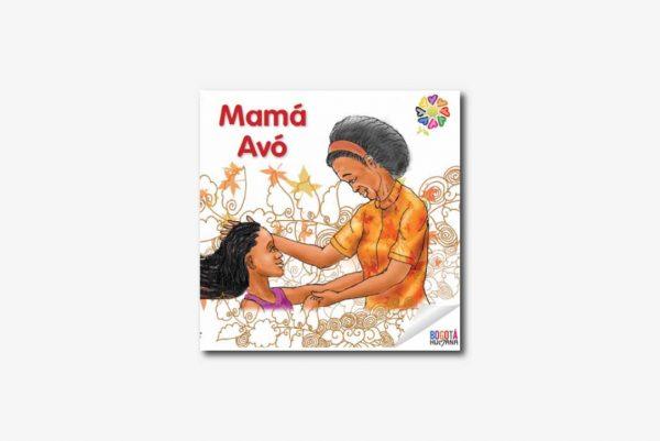 Mamá Avó - Cuento afrocolombiano con valores (pdf)