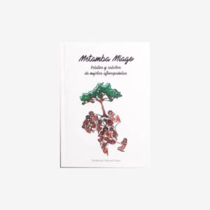 Metamba Miago. Relatos y saberes de mujeres afroespañolas