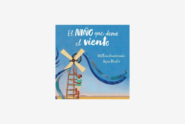 El niño que domó el viento (libro infantil) - Cuento con valores