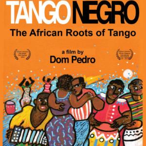 Tango negro - Documental sobre la raíz negra del Tango