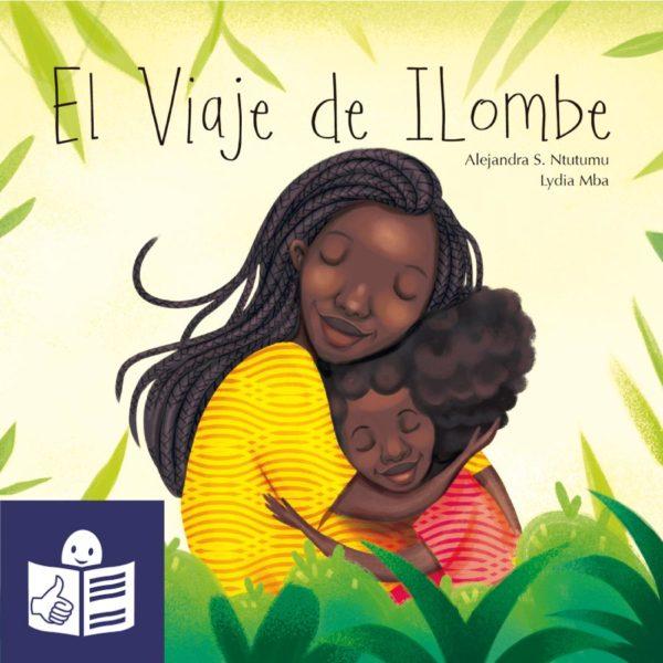 El viaje de ILombe en Lectura fácil (pdf) - Cuento africano