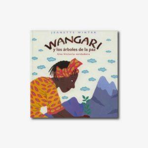 Wangari y los árboles de la paz - Cuento africano con valores