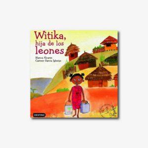 Witika, hija de los leones